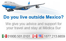 Medica Sur Hopital. Do you live outside Mexico? We give you advice and support for your travel and stay at Medica Sur. MEX: 018005010101 CAN-USA: 18772136659