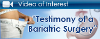 Testimony of a Bariatric Surgery